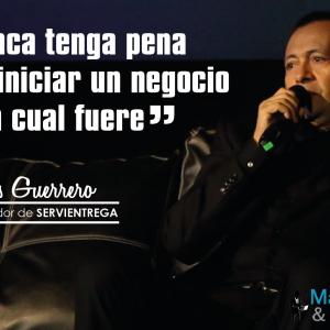 La historia de éxito de Jesús Guerrero, fundador de SERVIENTREGA