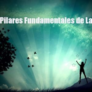 Los 7 Pilares Fundamentales en la Vida