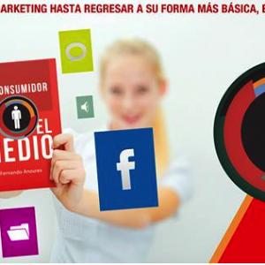 Por Qué Hoy el Consumidor es el Medio?