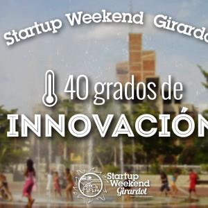 Startup Weekend ; una Oportunidad de Validar su Modelo de Negocio