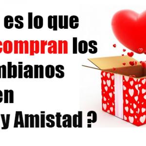 ¿Qué es lo que más compran los Colombianos en Amor y Amistad?