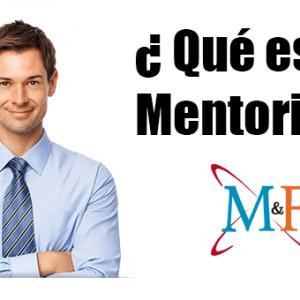 ¿Qué es el Mentoring y para qué sirve?