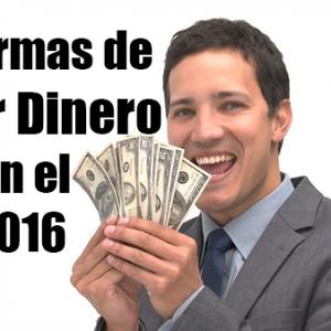 7 Formas de ganar Dinero en el 2016