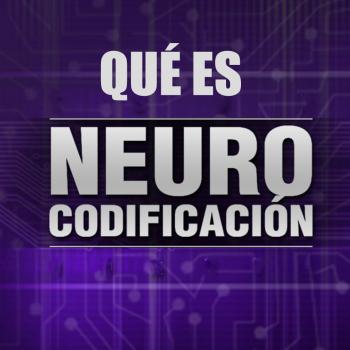 ¿ Qué es la Neurocodificación ?