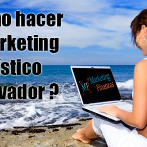 Cómo hacer Marketing Turístico innovador