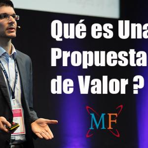 ¿Qué es una Propuesta de Valor?