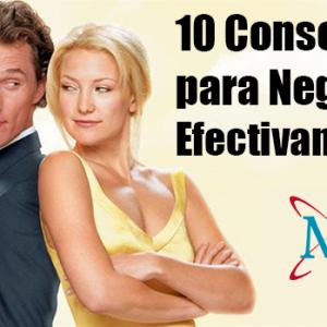 10 Consejos para Negociar Efectivamente