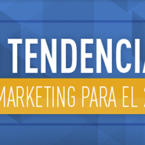 10 Tendencias del Marketing para el 2016 – Infografía